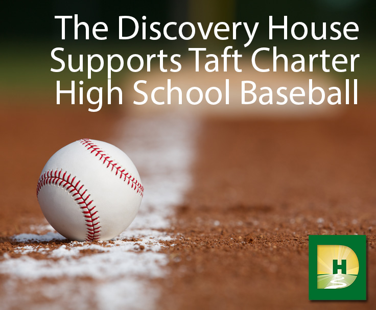 The-Discovery-House-Supports-Taft-Charter-High-School-Baseball